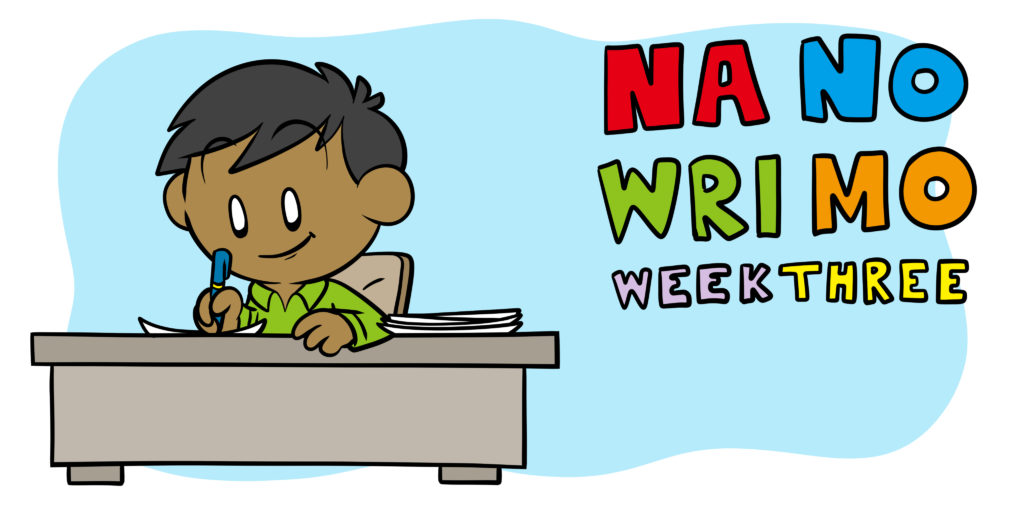 NaNoWriMo Week 3: How To Get Over The Hump (And More)