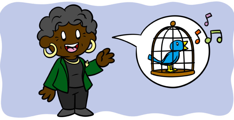 5 Ways Maya Angelou Can Improve Your Writing - Maya Angelou speaks, a caged bird in her speech bubble.