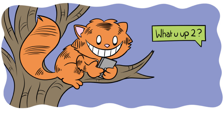 8 Radical Writing Opportunities (That Pay) - The Cheshire Cat sits in a tree, texting.